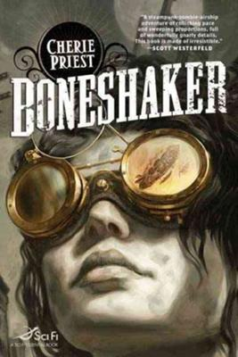 Boneshaker - Zombie Book by Cherie Priest