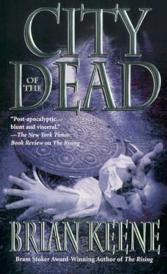 City of the Dead, Zombie Books by Brian Keene