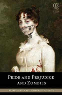 Cover from one of the great Zombie Books, Pride and Prejudice and Zombies