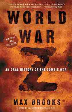 Cover from one of the great Zombie Books, World War Z by Max Brooks